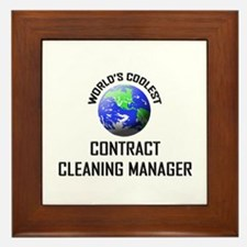 World's Coolest CONTRACT CLEANING MANAGER Framed T