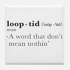 loop-tid Tile Coaster
