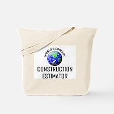 World's Coolest CONSTRUCTION ESTIMATOR Tote Bag