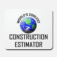 World's Coolest CONSTRUCTION ESTIMATOR Mousepad