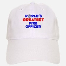 World's Greatest Fire .. (A) Baseball Baseball Cap