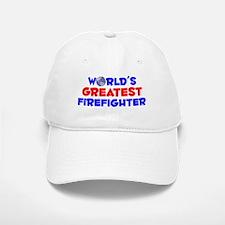 World's Greatest Firef.. (A) Baseball Baseball Cap