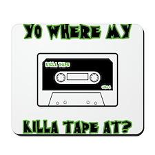 Killa Tape Mousepad