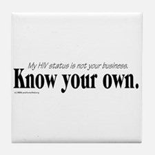 KNOW YOUR OWN Tile Coaster