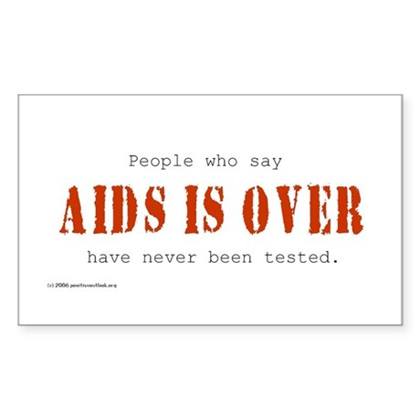 AIDS IS OVER Rectangle Sticker