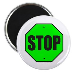 GREEN STOP SIGN Magnet