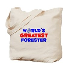 World's Greatest Fores.. (A) Tote Bag