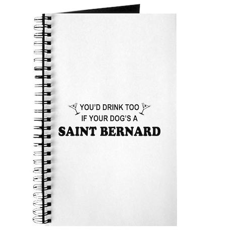 Saint Bernard You'd Drink Too Journal