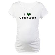 I Love Green Beer Shirt