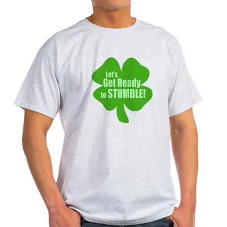 Lets Get Ready To Stumble Light T-Shirt