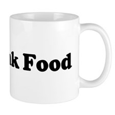 I Love Junk Food Mug