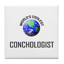World's Coolest CONCHOLOGIST Tile Coaster