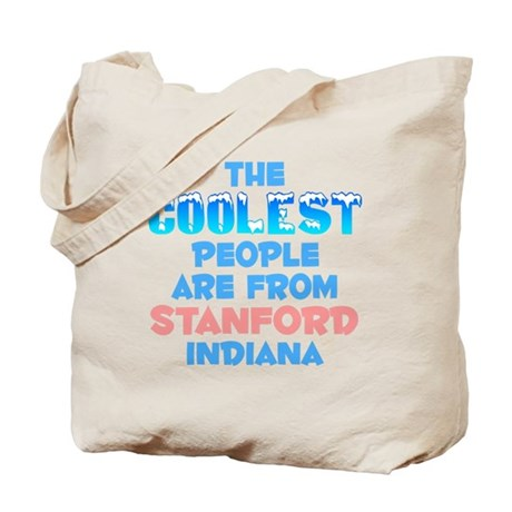 Coolest: Stanford, IN Tote Bag