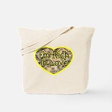 Rich In Love Tote Bag