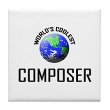 World's Coolest COMPOSER Tile Coaster