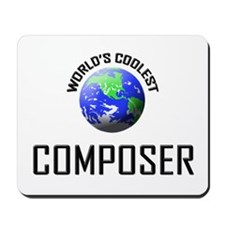 World's Coolest COMPOSER Mousepad