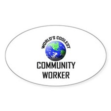 World's Coolest COMMUNITY WORKER Oval Decal