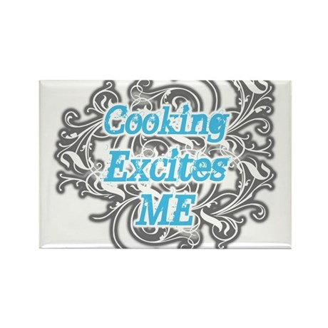 Cooking Excites Me Rectangle Magnet