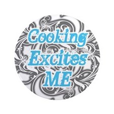 """Cooking Excites Me 3.5"""" Button (100 pack)"""