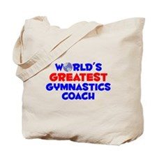 World's Greatest Gymna.. (A) Tote Bag