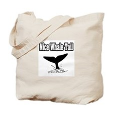 """Nice Whale Tail"" Tote Bag"