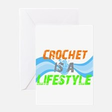 Crochet is a Lifestyle Greeting Card