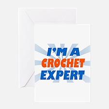 im a Crochet Expert Greeting Card