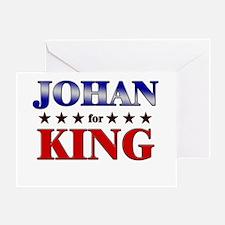 JOHAN for king Greeting Card