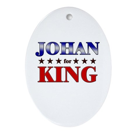 JOHAN for king Oval Ornament