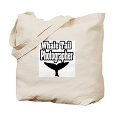 """Whale Tail Photographer"" Tote Bag"