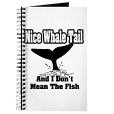 """""""Nice Whale Tail, And I Don't Mean The Fish"""" Journ"""