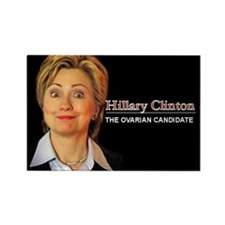 Hillary: The Ovarian Candidate Rectangle Magnet
