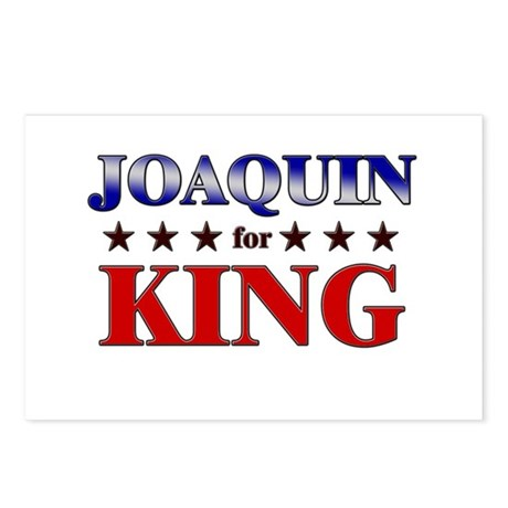 JOAQUIN for king Postcards (Package of 8)