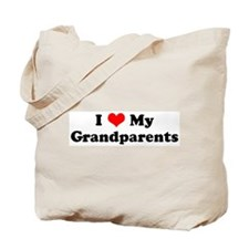 I Love My Grandparents Tote Bag
