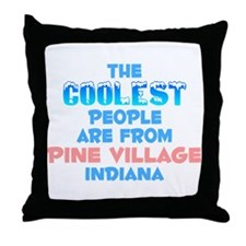 Coolest: Pine Village, IN Throw Pillow
