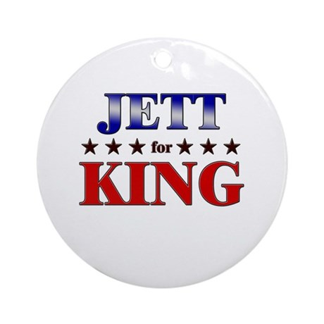 JETT for king Ornament (Round)