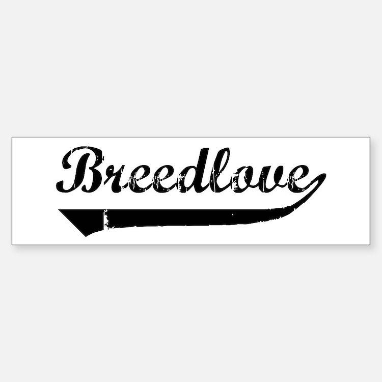 Breedlove (vintage) Bumper Bumper Bumper Sticker