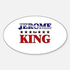JEROME for king Oval Decal