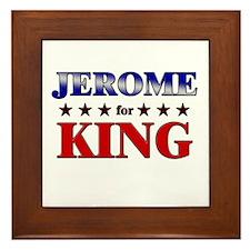 JEROME for king Framed Tile