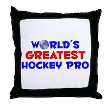 World's Greatest Hocke.. (A) Throw Pillow