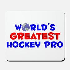 World's Greatest Hocke.. (A) Mousepad