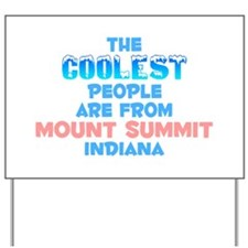 Coolest: Mount Summit, IN Yard Sign
