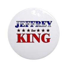 JEFFREY for king Ornament (Round)