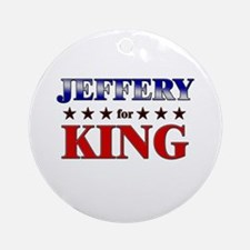 JEFFERY for king Ornament (Round)