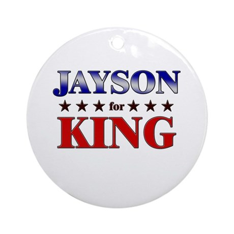JAYSON for king Ornament (Round)