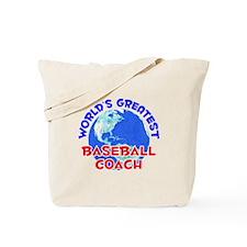 World's Greatest Baseb.. (E) Tote Bag