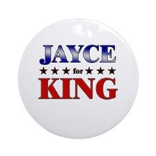 JAYCE for king Ornament (Round)