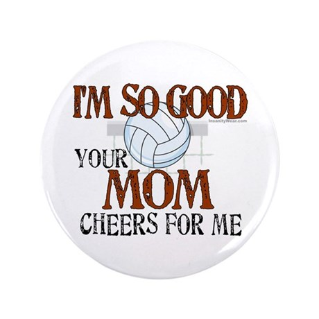 """I'm So Good - Volleyball 3.5"""" Button"""