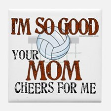 I'm So Good - Volleyball Tile Coaster