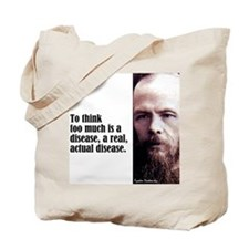 "Dostoevsky ""To Think"" Tote Bag"
